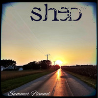 Shed - Summer Flannel (Explicit)