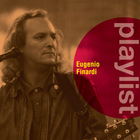 Eugenio Finardi - Playlist: Eugenio Finardi