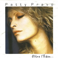 Patty Pravo - Oltre l'Eden...