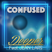 DeepEr - Confused (feat. Jean Lars)