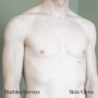 Mathieu Serruys - Skin/Glove