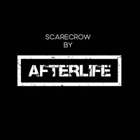 Afterlife - Scarecrow