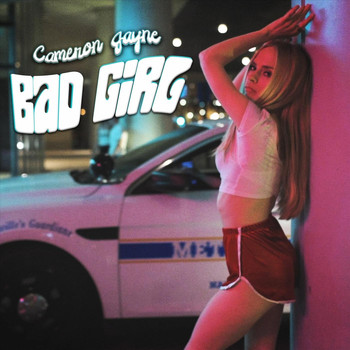 Cameron Jayne - Bad Girl
