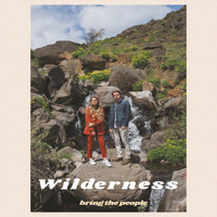 Bring the People - Wilderness