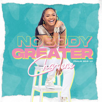 Charlene - Nobody Greater