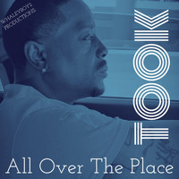 Took - All over the Place (Explicit)