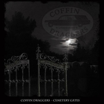 Coffin Draggers - Cemetery Gates