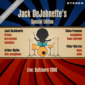 Jack DeJohnette - Live: Baltimore 1980 - Remastered - Jack DeJohnette's Special Edition (Live: Famous Ballroom, Baltimore 4th May 1980)