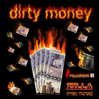 Zilla - Dirty Money (Explicit)