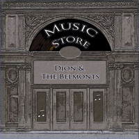 Dion & The Belmonts - Music Store
