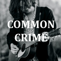 Declan Kennedy - Common Crime (Explicit)