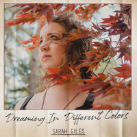 Sarah Giles - Dreaming in Different Colors