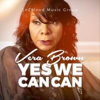 Vera Brown - Yes We Can Can