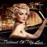 Tom Tomoser - Portrait of My Love