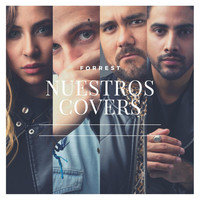 Forrest - Nuestros Covers
