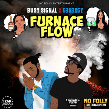 Busy Signal - Furnace Flow (feat. G3n3xgy) (Explicit)