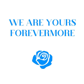 Emma Blurose - We Are Yours Forevermore