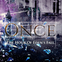 Once - The Hour of Eden's Fall