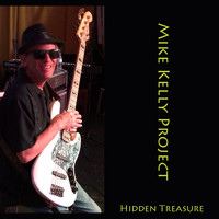 Mike Kelly Project - Hidden Treasure