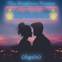 The Brighton Project - Try and Love (Again)