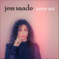 Jess Saade - Prior Art (Explicit)