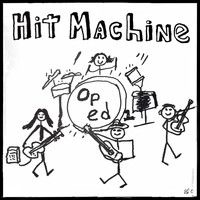 Op Ed - Hit Machine
