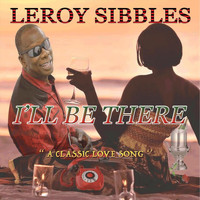 Leroy Sibbles - I'll Be There