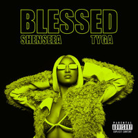 Shenseea - Blessed (Explicit)