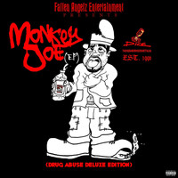 Dice - Monkey Joe (Drug Abuse Deluxe Edition) (Explicit)