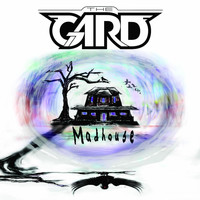 The Gard - Madhouse