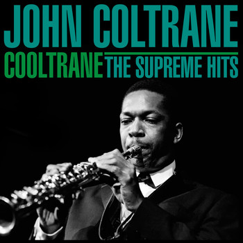John Coltrane - Cooltrane - The Supreme Hits