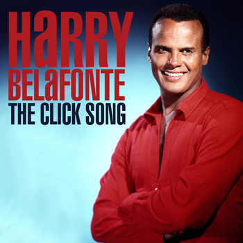 Harry Belafonte - The Click Song