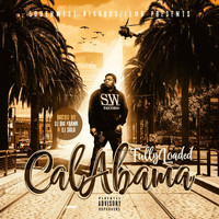 Fully Loaded - Calabama (Explicit)