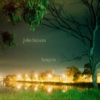 John Stevens - Songs to