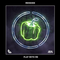 Menshee - Play with Me