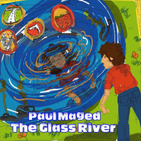 Paul Maged - The Glass River (Explicit)