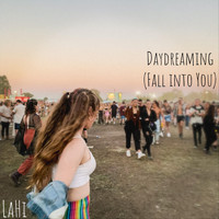 LaHi - Daydreaming (Fall into You)