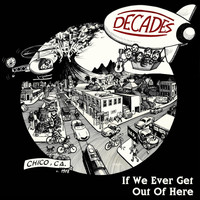 Decades - If We Ever Get out of Here