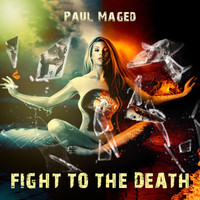 Paul Maged - Fight to the Death (Explicit)