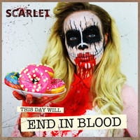 Scarlet - End in Blood (Explicit)