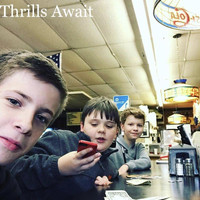 The Thrill Squad - Thrills Await