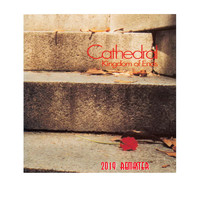 Cathedral - Kingdom of Ends (Remastered)