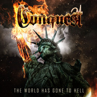 Conquest - The World Has Gone to Hell
