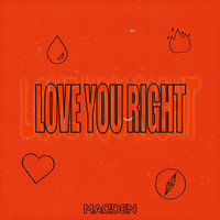 Madden - Love You Right