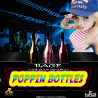 Rage - Poppin Bottles (Explicit)