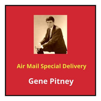 Gene Pitney - Air Mail Special Delivery