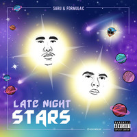 Saru - Late Night Stars (Explicit)