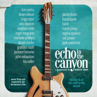Echo In The Canyon - Echo in the Canyon (feat. Jakob Dylan) [Original Motion Picture Soundtrack]