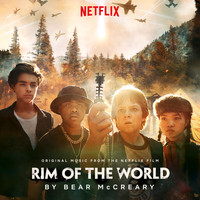 Bear McCreary - Rim Of The World (Original Music From The Netflix Film)