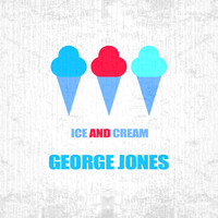 George Jones - Ice And Cream